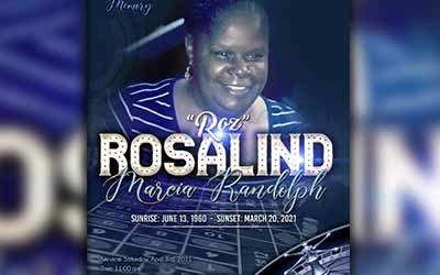 Rosalind Marcia Randolph 1960-2021